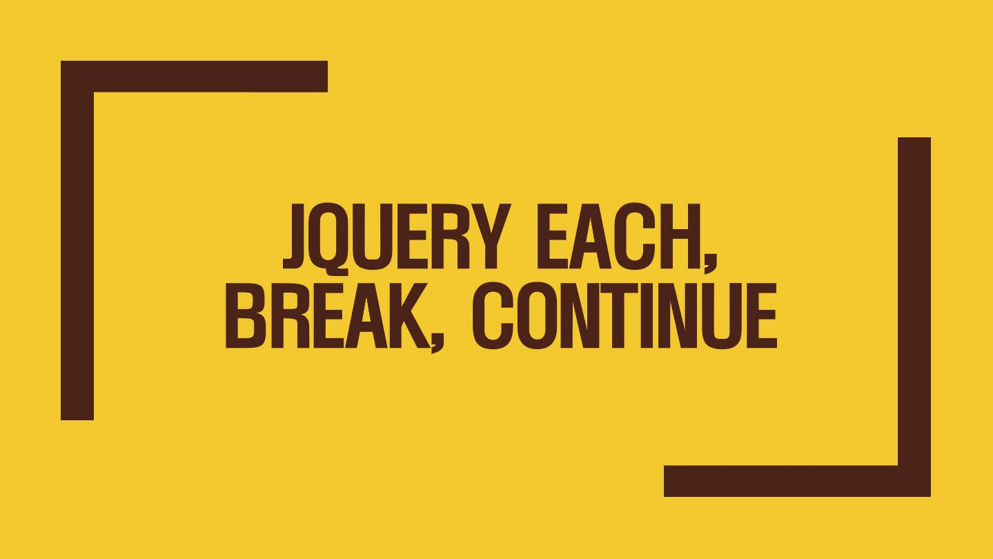 [JQuery] each, break, continue